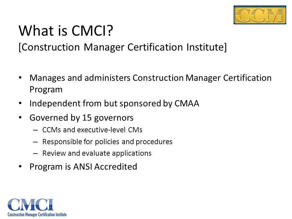 What is CMCI [Construction Manager Certification Institute]
